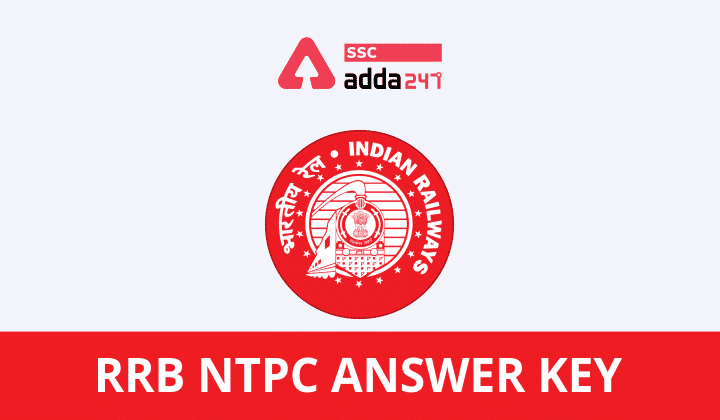 RRB NTPC Answer Key जारी : गलत प्रश्न/उत्तर के लिए आपत्ति उठाने का अंतिम दिन_40.1