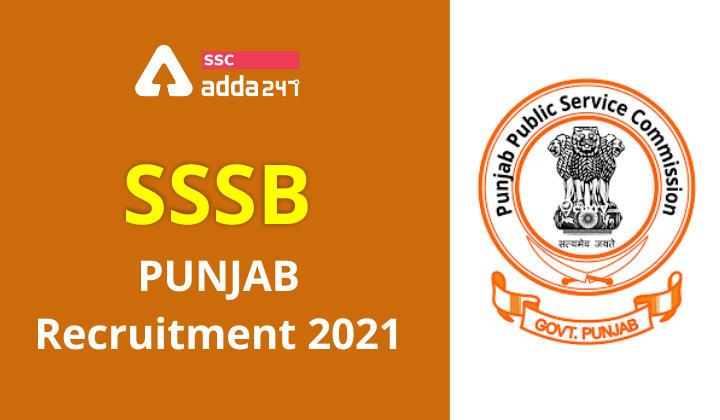 SSSB पंजाब भर्ती 2021: 967 रिक्तियों के लिए करें ऑनलाइन आवेदन_40.1