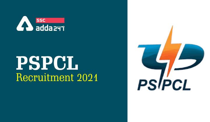 PSPCL भर्ती 2021: लाइनमैन, ASSA, क्लर्क और अन्य पदों की 2632 वैकेंसी के लिए आवेदन की अंतिम तिथि बढाई गयी_40.1