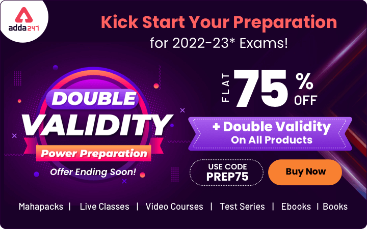 2022-23 परीक्षाओं के लिए अपनी तैयारी को किक दें: फ्लैट 75% ऑफ + सभी उत्पादों पर दोगुनी वैधता, कोड लगायें – PREP75_40.1