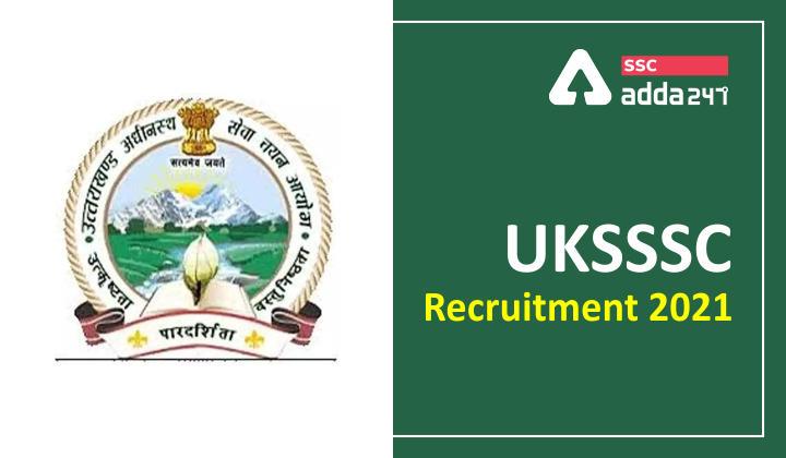 UKSSSC भर्ती 2021: 513 रिक्तियों के लिए अधिसूचना जारी, यहाँ देखें पात्रता, चयन प्रक्रिया और आवेदन प्रक्रिया_40.1