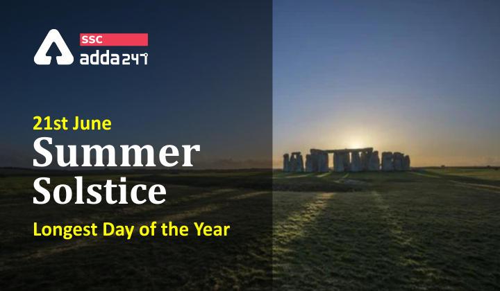 ग्रीष्म संक्रांति, 21 जून: वर्ष का सबसे बड़ा दिन_40.1