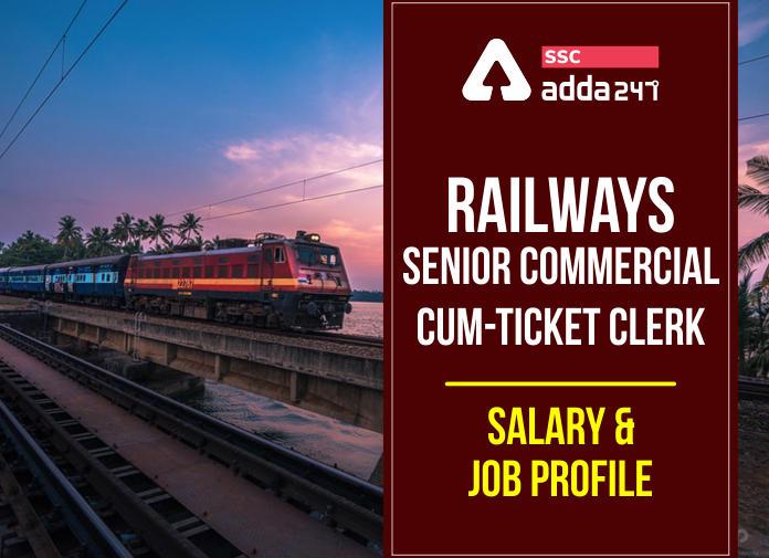 रेलवे सीनियर कमर्शियल सह टिकट क्लर्क सैलरी : कमर्शियल टिकट क्लर्क की सैलरी_40.1