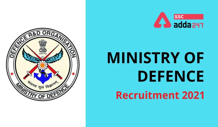 रक्षा मंत्रालय भर्ती 2021: MTS, स्टेनो, LDC और अन्य पदों के लिए अधिसूचना जारी; यहाँ देखें भर्ती की पूरी जानकारी_40.1