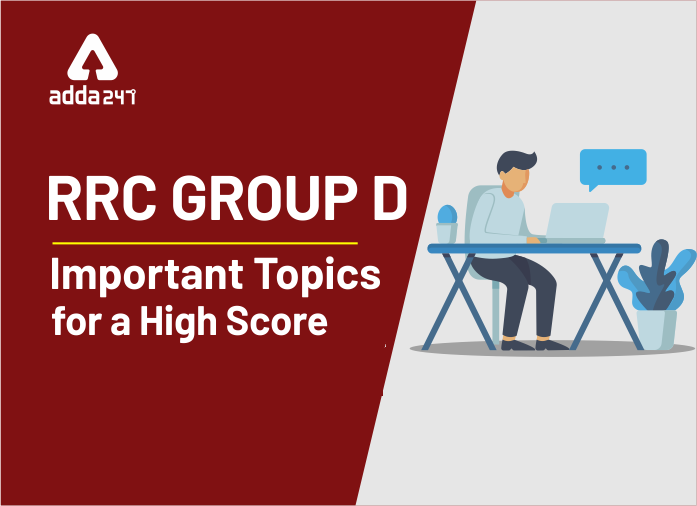 RRC Group D 2020 Exam: Important Topics For a High Score_40.1