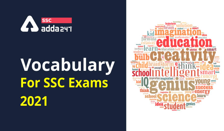 SSC परीक्षा 2021 के लिए महत्वपूर्ण Vocabulary : आठवाँ दिन_40.1