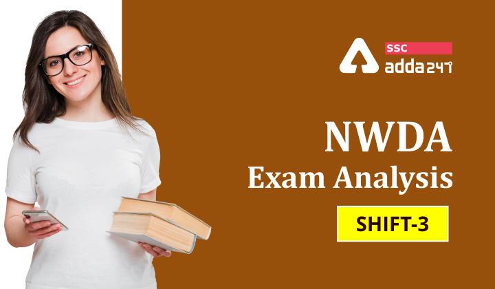 NWDA परीक्षा शिफ्ट 3 Analysis_40.1