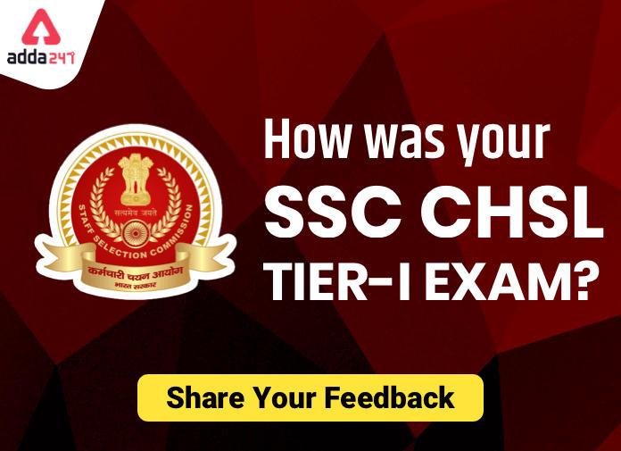 कैसी रही आपकी SSC CHSL की परीक्षा? हमारे साथ शेयर करें अपने Review_40.1