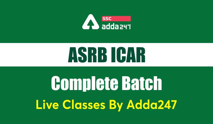 ASRB ICAR Complete Batch | बैच ज्वाइन करने के लिए 2 दिन शेष_40.1