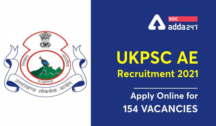 UKPSC AE भर्ती 2021 : 154 पदों की वैकेंसी के लिए करें ऑनलाइन आवेदन_40.1