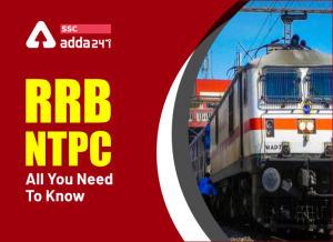 RRB NTPC फुल फॉर्म : RRB के बारे में विस्तार से जानें_40.1
