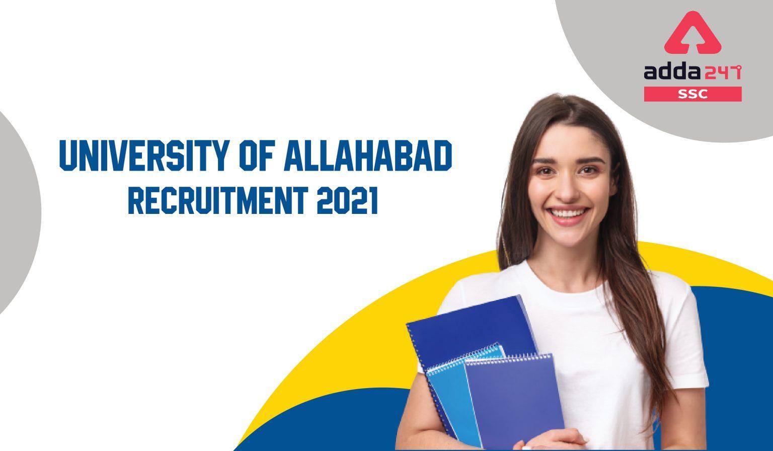 University of Allahabad Recruitment 2021 : इलाहाबाद यूनिवर्सिटी भर्ती 2021_40.1