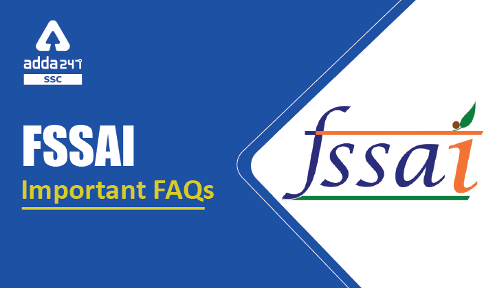 FSSAI : FSSAI Important FAQs 2021 (FSSAI संबंधी अधिकांशतः पूछे गए प्रश्न 2021)_40.1