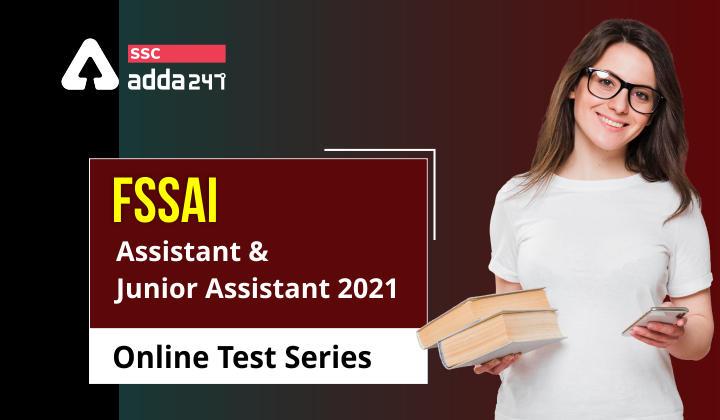 FSSAI असिस्टेंट और जूनियर असिस्टेंट टेस्ट सीरीज_40.1