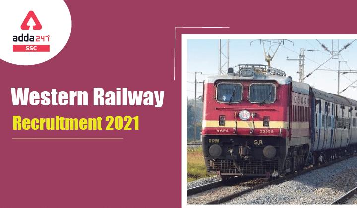 Western Railways Recruitment 2021 : वेस्टर्न रेलवे भर्ती 2021 के 63 वैकेंसी के लिए करें ऑनलाइन आवेदन_40.1