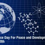 World Science Day for Peace and Development: 10 November
