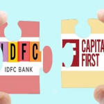 Capital First Merged With IDFC Bank to Create IDFC First Bank