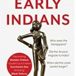 Book 'Early Indians: The Story of Our Ancestors and Where We Came From' By Tony Joseph Released