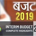 Interim Budget 2019: Complete Highlights
