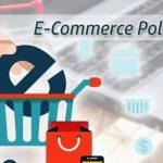 New e-Commerce Policy Comes Into Effect: All You Need To Know