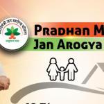 Pradhan Mantri Jan Arogya Yojana (PM-JAY) App Launched