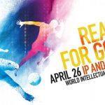 World Intellectual Property Day: April 26