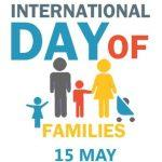 International Day of Families: 15 May