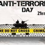 Anti-Terrorism Day: 21st May