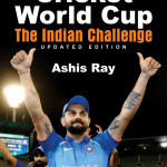 "Ashis Ray's Book On World Cup ""Cricket World Cup: The Indian Challenge"" Launched"