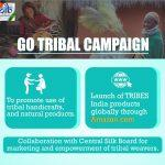 'Tribes India' & 'Go Tribal Campaign' of Tribes India launched