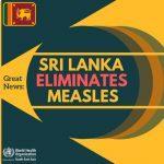 Sri Lanka eliminates measles