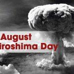 Hiroshima Day: 6th August