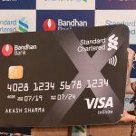 Bandhan Bank launches co-branded credit card with Standard Chartered