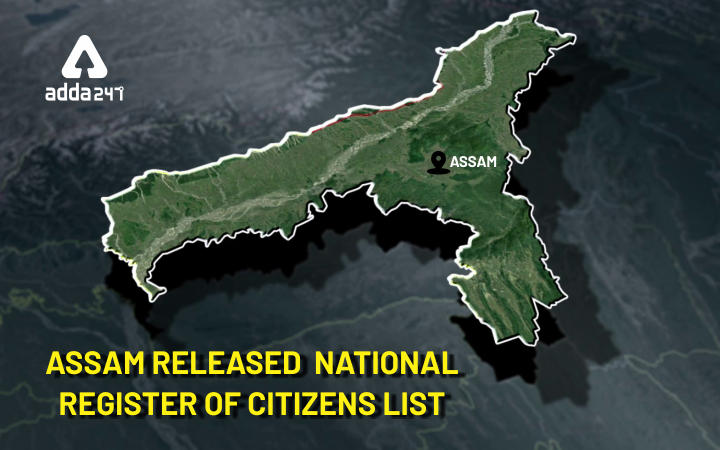 "Most awaited ""Assam's National Register of Citizens List"" released_40.1"