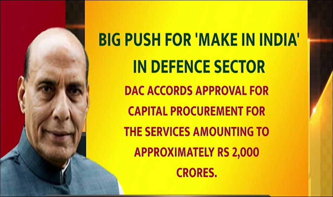 DAC approves Capital Procurement of Rs 2,000 crores_40.1