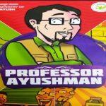 'Professor Ayushman' comic book released by Ayush Ministry in New Delhi