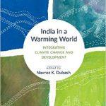 "A new book titled ""India in a Warming world: Integrating Climate Change and Development"" set to release"