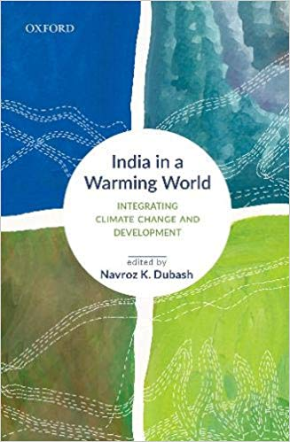 """A new book titled """"India in a Warming world: Integrating Climate Change and Development"""" set to release_40.1"""