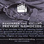 International Day of Commemoration and Dignity of the Victims of the Crime of Genocide and of the Prevention of this Crime: 9 December