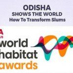 Odisha wins 'World Habitat Award' for OLHM- Jaga Mission