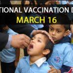 National Vaccination Day: 16th March