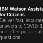 'Watson Assistant for Citizens' to address COVID-19 queries