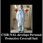 CSIR-NAL develops Personal Protective Coverall Suit