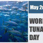 World Tuna Day observed globally on 2 May