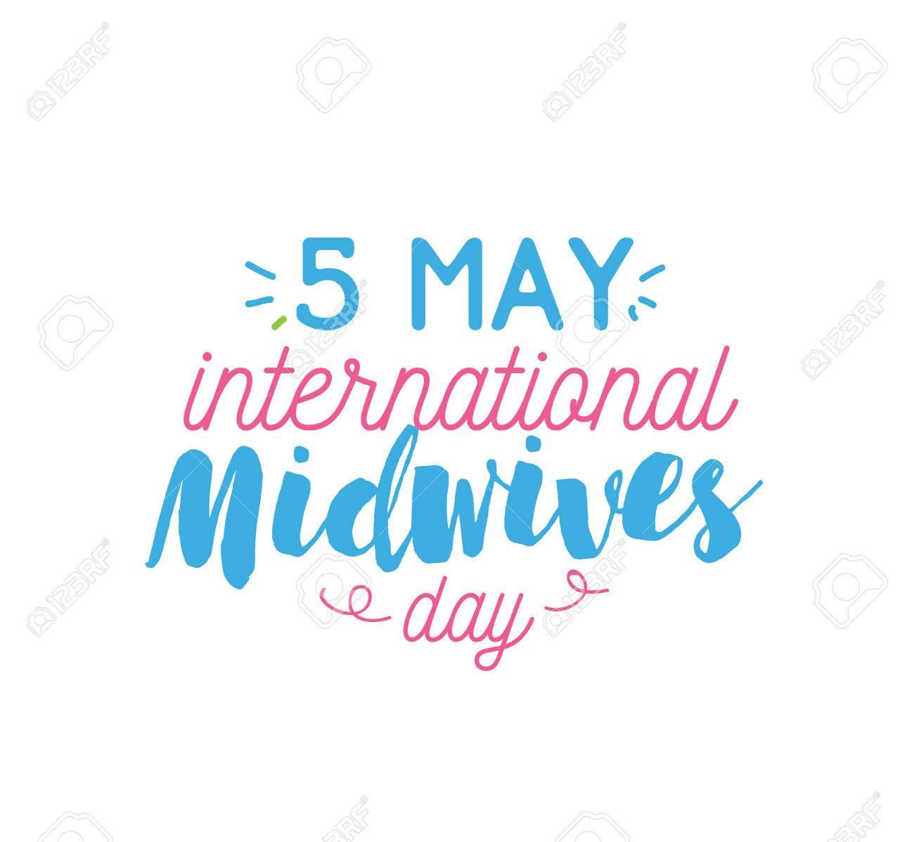 International Day Of The Midwife: 5 May