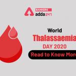 World Thalassaemia Day 2020: 8 May