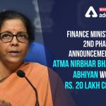 "FM announces 2nd tranche of measures for ""Aatmanirbhar Bharat Abhiyan"""
