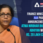 "FM announces 3rd tranche of measures for ""Aatmanirbhar Bharat Abhiyan"""