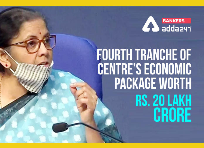 "FM announces 4th tranche of measures for ""Aatmanirbhar Bharat Abhiyan""_40.1"