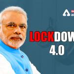Lockdown 4.0: Lockdown extended until 31 May